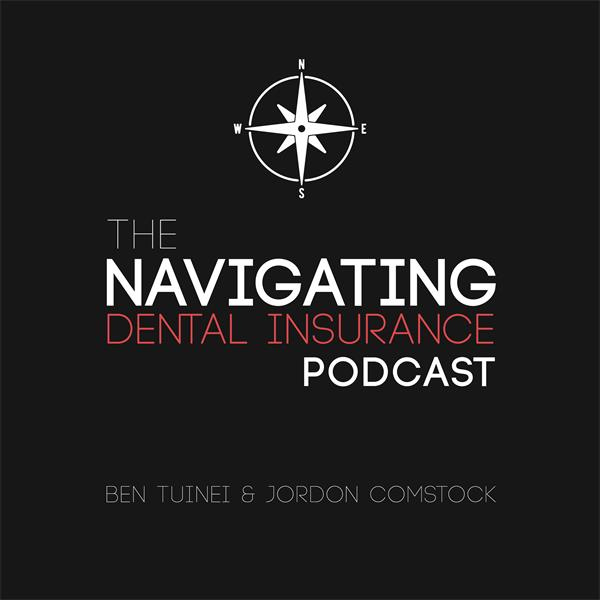 Navigating Dental Insurance Podcast (SayNoToPPOs.com)