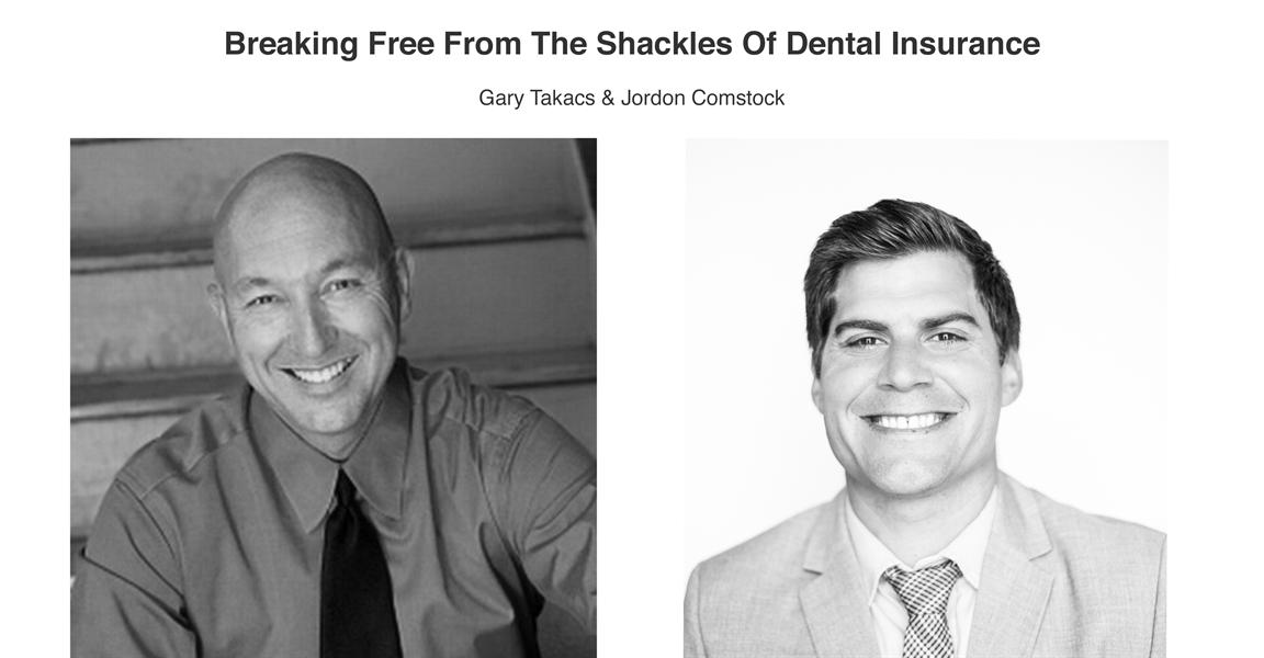 Break Free From Dental Insurance - Webinar