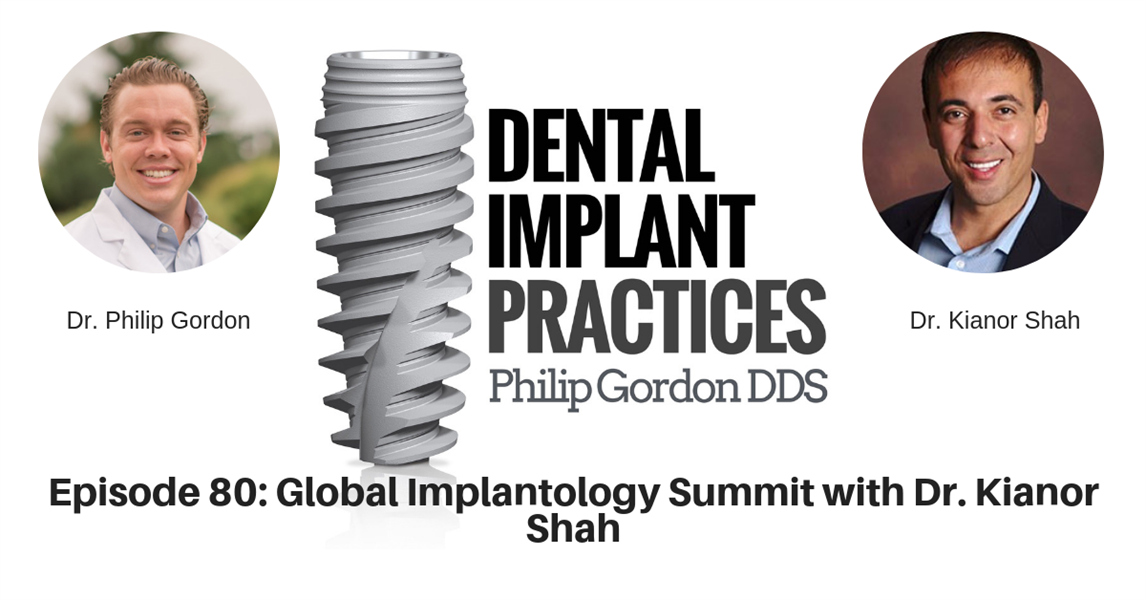 080 Global Implantology Summit with Dr. Kianor Shah