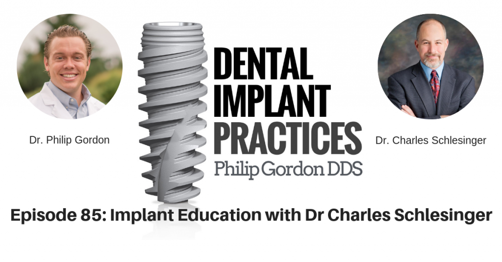 085 Implant Education with Dr Charles Schlesinger