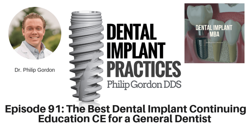 91 THE BEST DENTAL IMPLANT CONTINUING EDUCATION CE FOR A GENERAL DENTIST