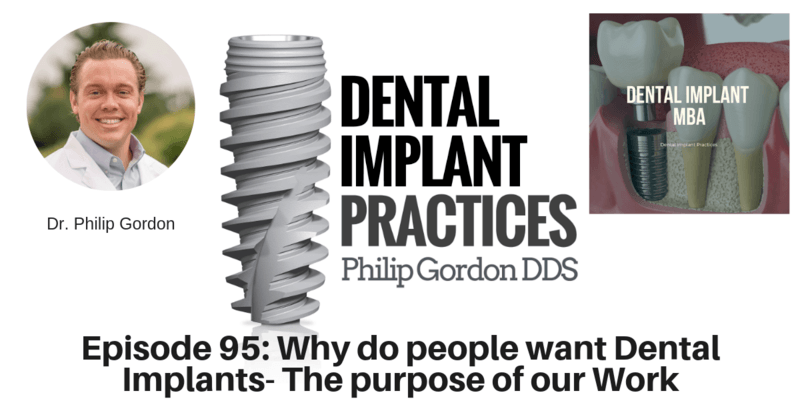 095 WHY DO PEOPLE WANT DENTAL IMPLANTS- THE PURPOSE OF OUR WORK