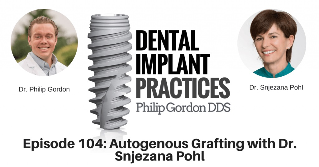 104 Autogenous Grafting with Dr. Snjezana Pohl