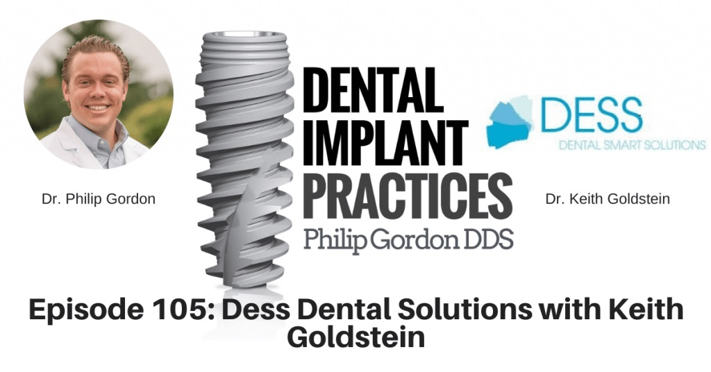 105 Dess Dental Solutions with Keith Goldstein