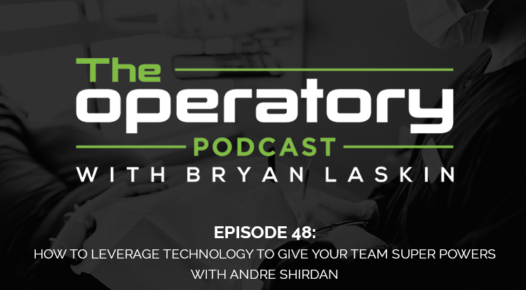 Episode 48: How To Leverage Technology To Give Your Team Super Powers (with Andre Shirdan)
