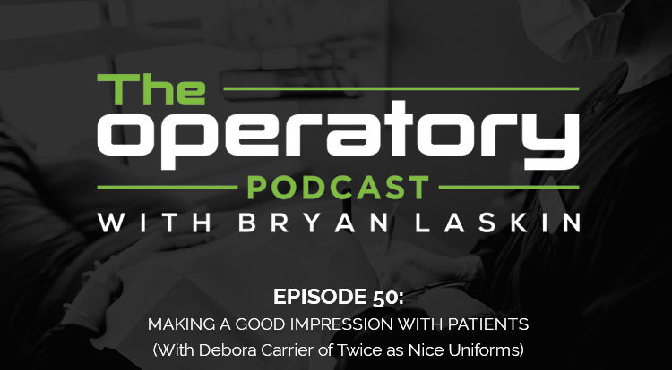 Episode 50: Make A Good Impression with Patients (with Debora Carrier of Twice as Nice Uniforms)
