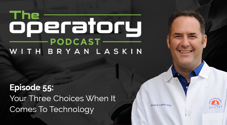 Episode 55: Your Three Choices When It Comes To Technology
