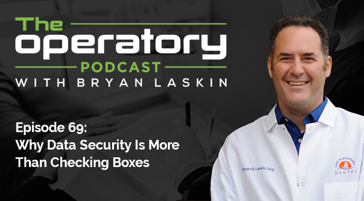 Episode 69: Why Data Security Is More Than Checking Boxes