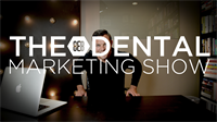 Episode 18 - The 8E8 Dental Marketing Show