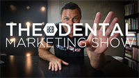 Episode 25 - The 8E8 Dental Marketing Show