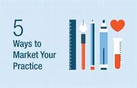 Five Ways to Market Your Practice