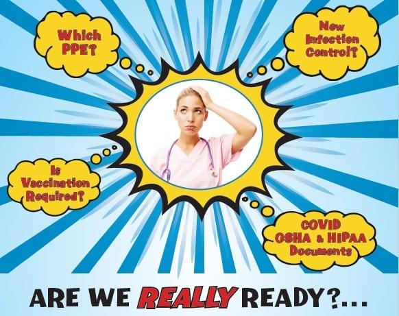 OSHA, HIPAA, COVID---ARE YOU REALLY READY?