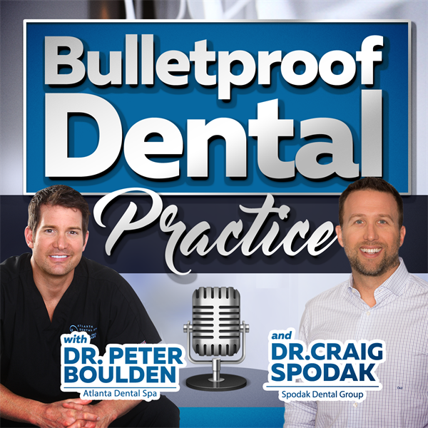 BulletProof Dental Practice podcast
