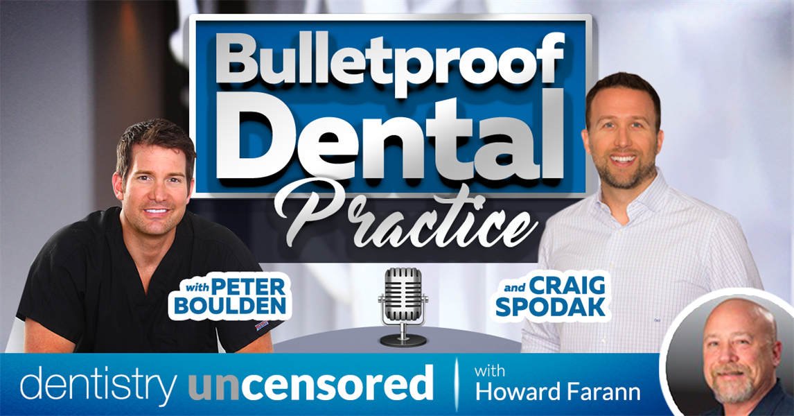 Dr. Boulden Talks with Howard Farran on Dentistry Uncensored