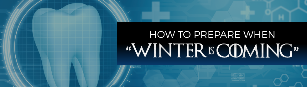 "How to Prepare When ""Winter Is Coming"""
