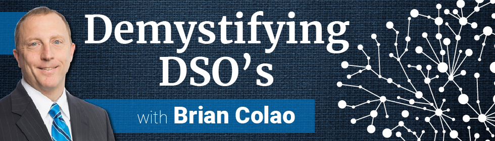 Demystifying DSO's with Brian Colao