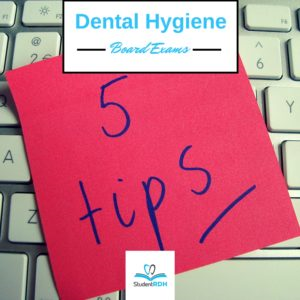 Dental Hygiene Boards Success - 5 Test Taking Tips!
