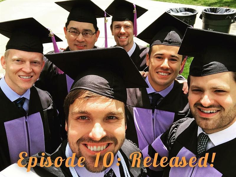 Episode #10: A Farewell to Dental School