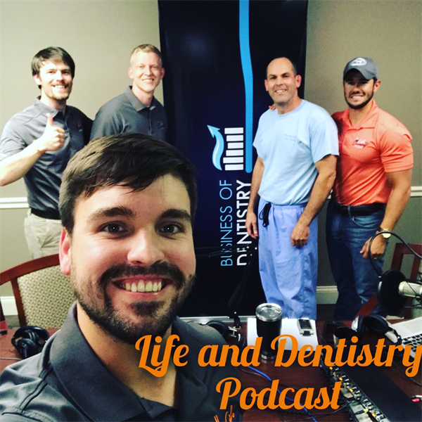 Episode #14: Life and Dentistry Meets Business of Dentistry
