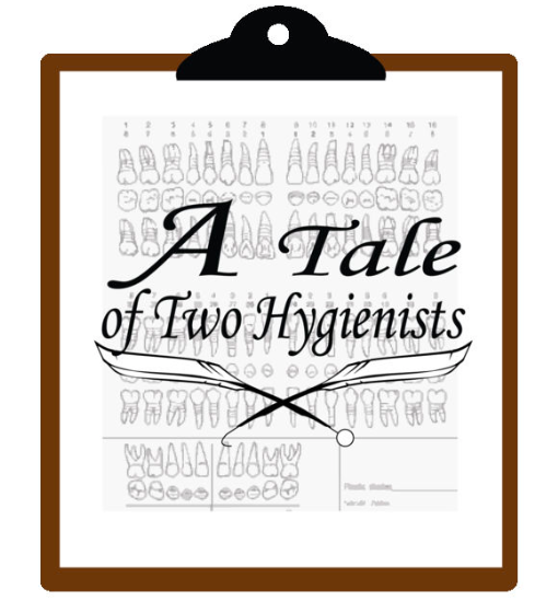 102: A Tale Of Two Hygienists