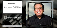 The Savvy Dentist #1: Strategies for Success with Andrew Griffiths, Australia's Leading Small Business Author