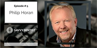 The Savvy Dentist #5: How to Scale and Grow Your Business with Phil Horan