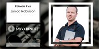 The Savvy Dentist #41: What technology disruption means for dentists, with the PE Geek Jarrod Robinson
