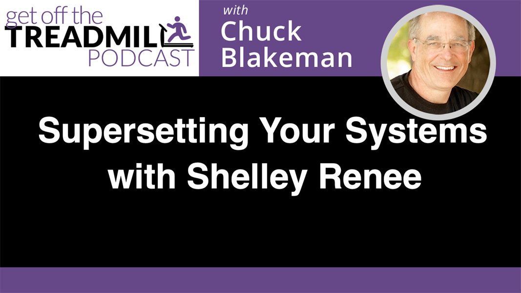 Supersetting Your Systems with Shelley Renee