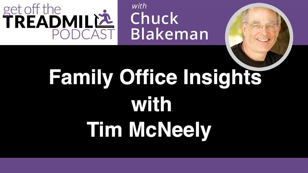 Family Office Insights with Tim McNeely
