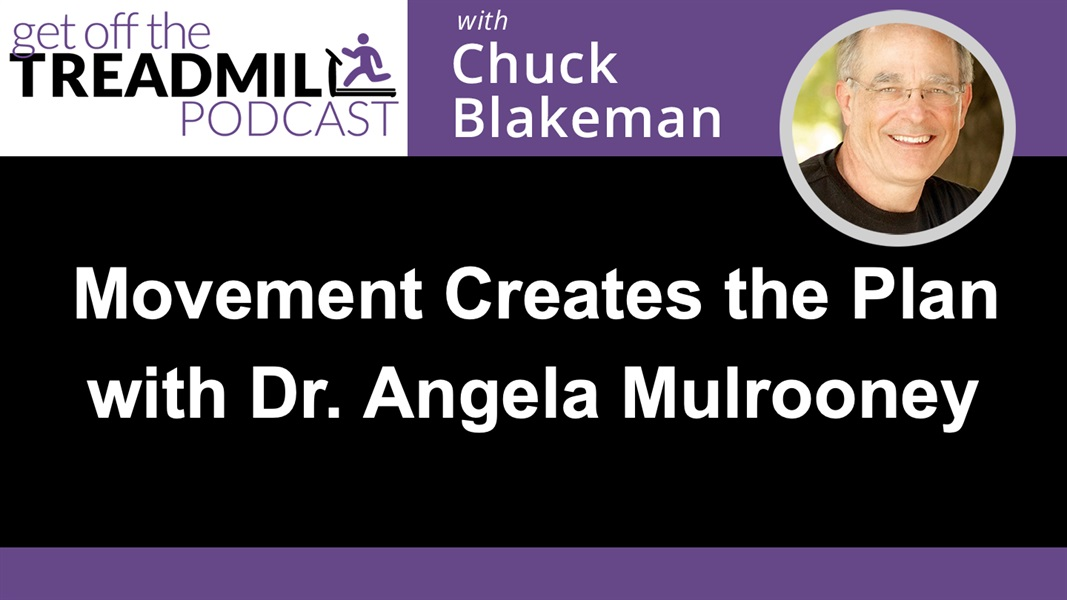 Movement Creates the Plan with Dr. Angela Mulrooney