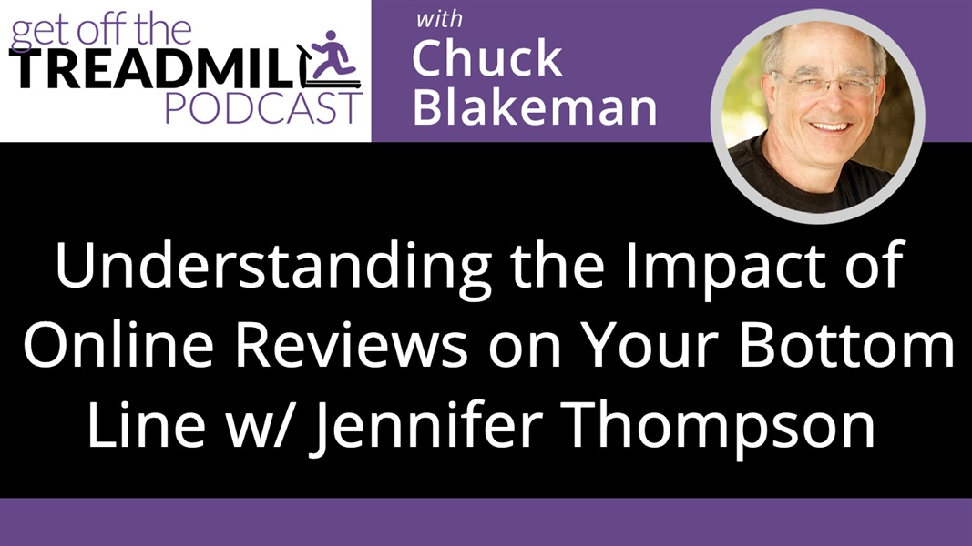 Understanding the Impact of Online Reviews on Your Bottom Line with Jennifer Thompson