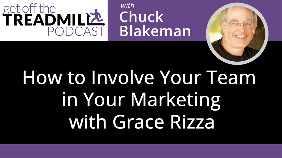 How to Involve Your Team in Your Marketing with Grace Rizza
