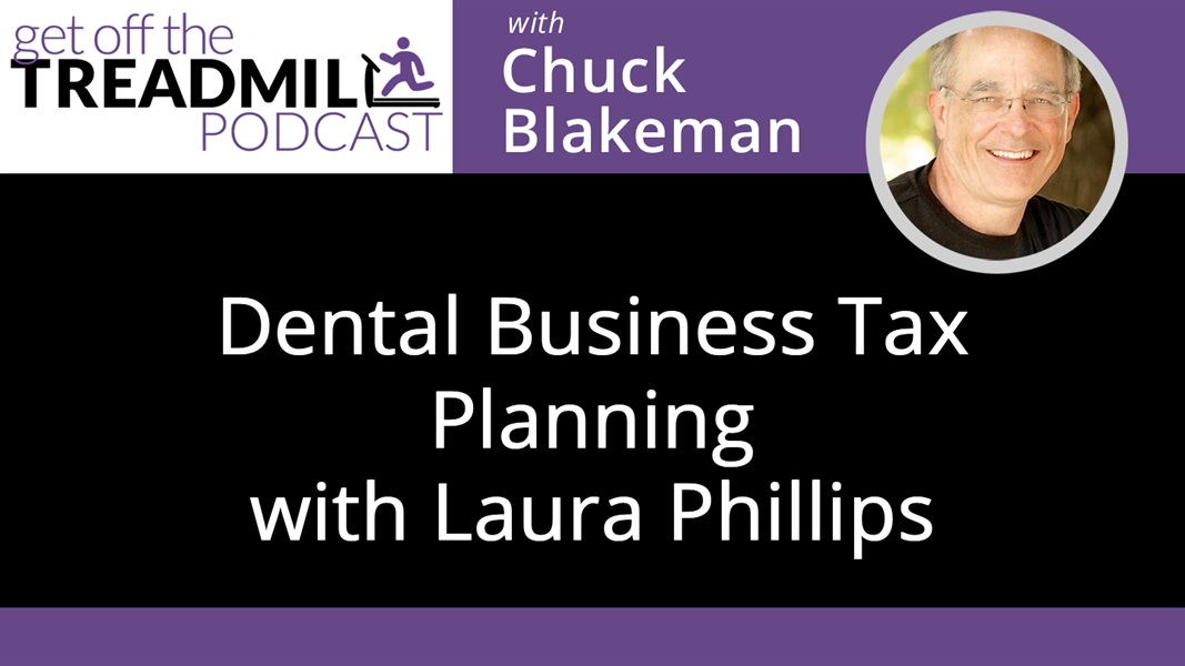 Dental Business Tax Planning with Laura Phillips