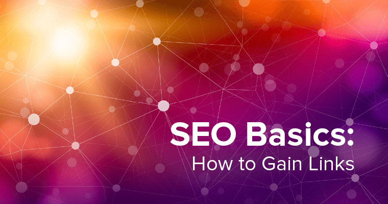 How To Improve Organic SEO Ranking: Gain Quality Links (the Right Way!)