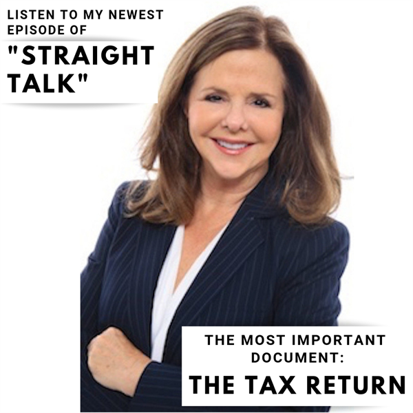 Tax Returns Tell All! Dr. Bette Robin DDS JD, Straight Talk #8