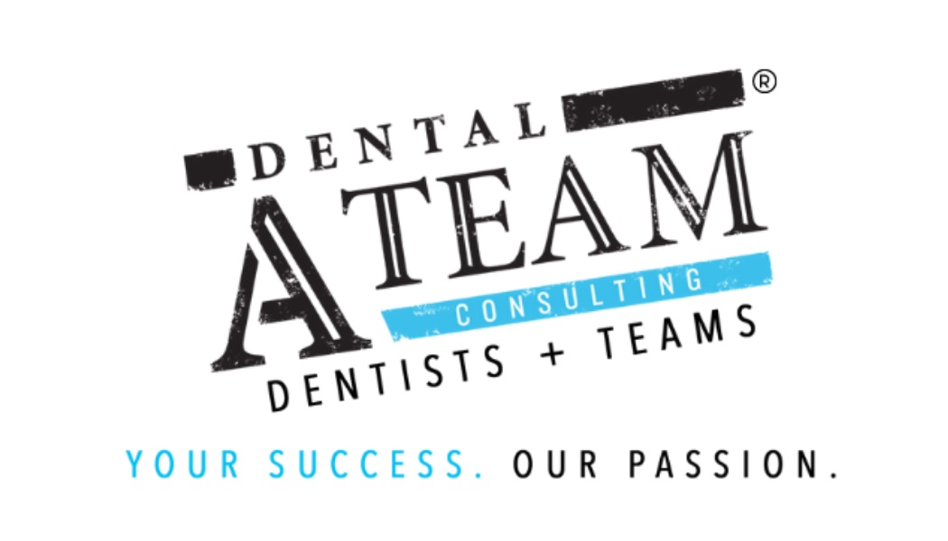 Dental A Team Tips #1: Increasing Case Acceptance