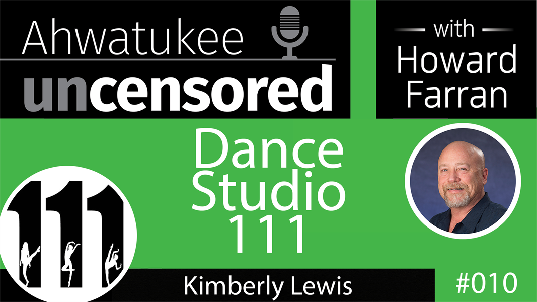 010 Dance Studio 111 with Kimberly Lewis : Ahwatukee Uncensored with Howard Farran