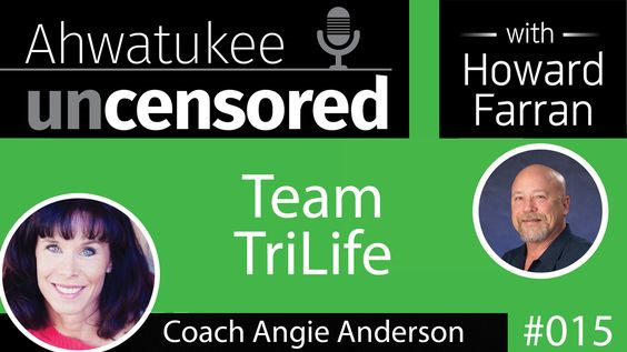 015 Team TriLife with Coach Angie Anderson : Ahwatukee Uncensored with Howard Farran