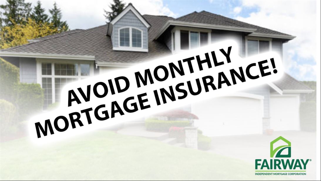 How To Avoid Monthly Mortgage Insurance