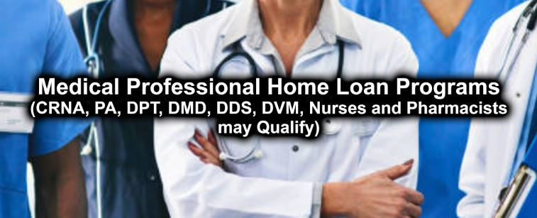 Medical Professional Home Loan Program