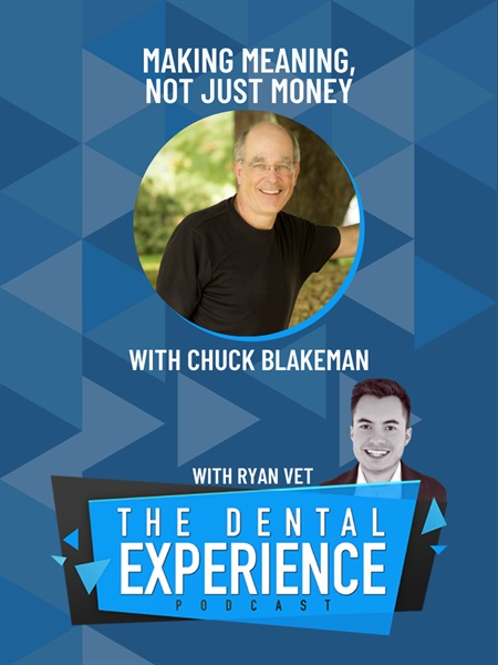 Episode 307: Making Money is Killing Your Business, with Chuck Blakeman