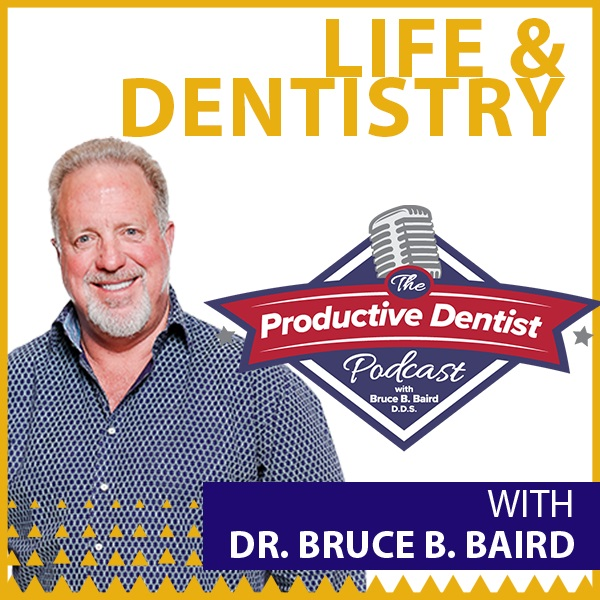 Episode 72 - Life and Dentistry with Special Guest Dr. Joe Blalock