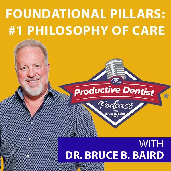 Episode 77 - Foundational Pillars of Success: #1 Philosophy of Care
