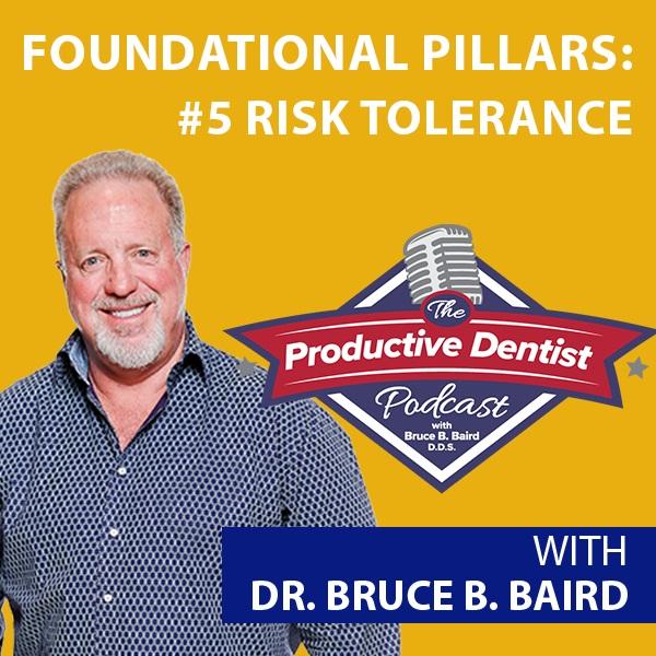 Episode 82 - Foundational Pillars of Success: #5 Risk Tolerance