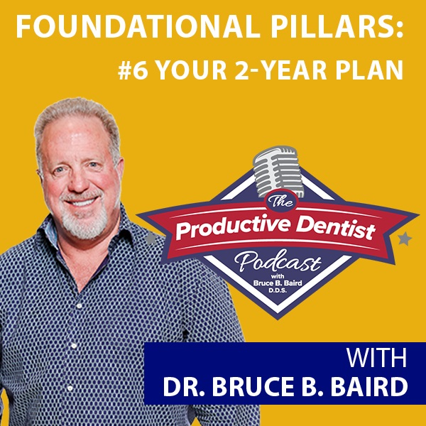 Episode 85 - Foundational Pillars of Success: #6 Building Your 2-Year Plan