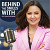 Behind The Smiles - Podcast