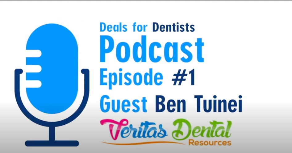 The Deals for Dentists Podcast Episode #1: Ben Tuinei