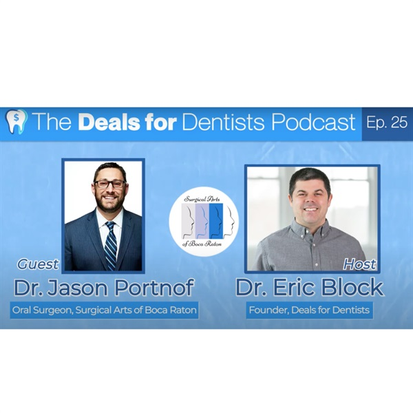 Episode #25: Oral Surgeon Dr. Jason Portnof DMD, MD, FACS