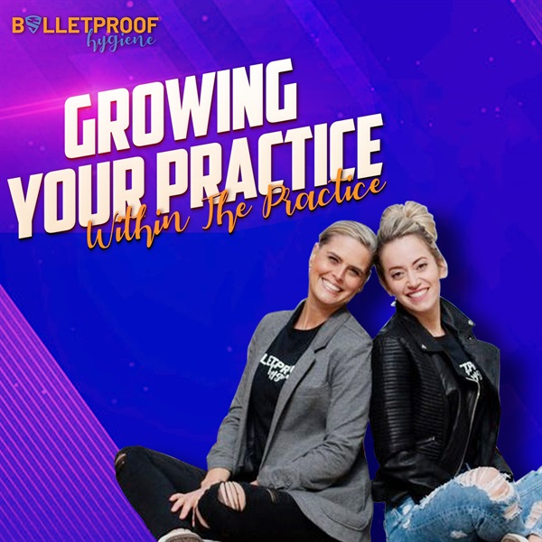 Growing Your Practice Within the Practice