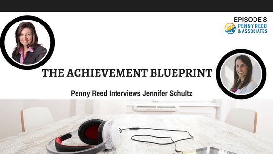 Episode 8 - Jennifer Schultz and The Achievement Blueprint